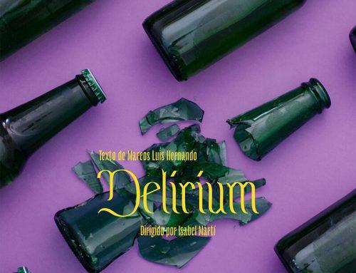 Nova producció: Delirium